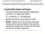 character based phylogenetic reconstruction