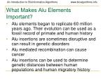 what makes alu elements important