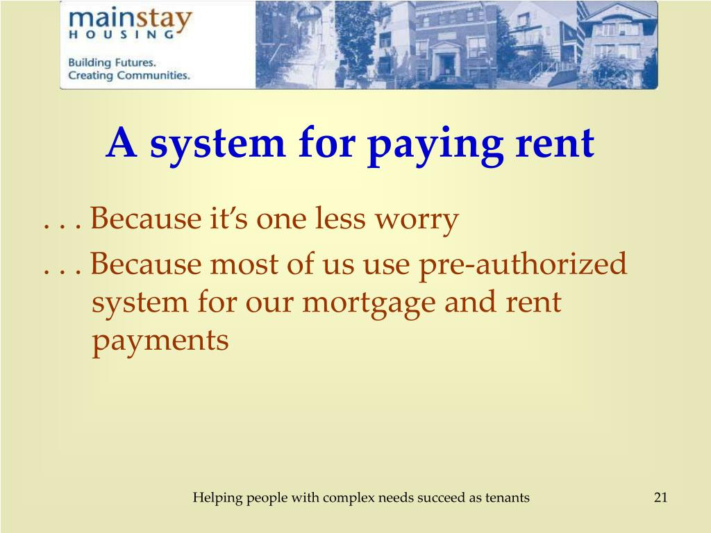A system for paying rent