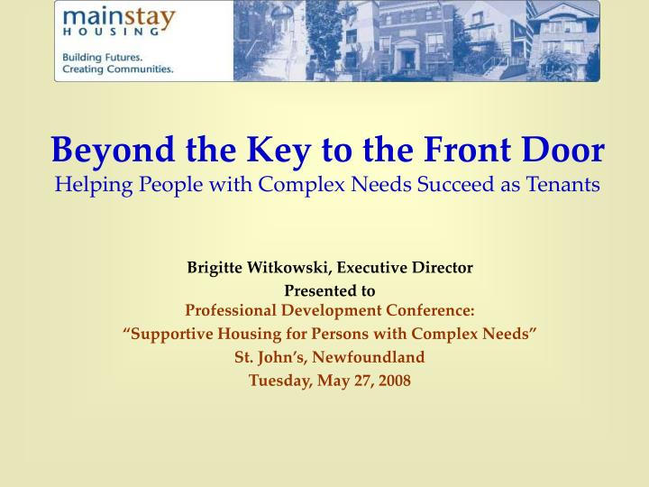 Beyond the key to the front door helping people with complex needs succeed as tenants l.jpg