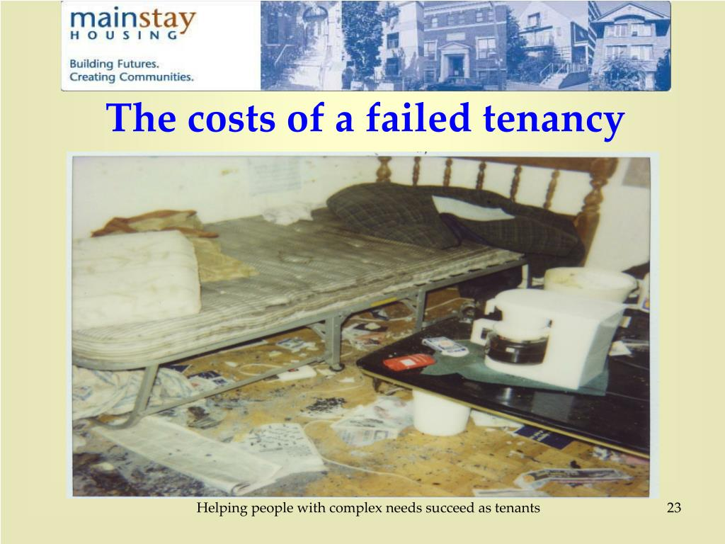The costs of a failed tenancy