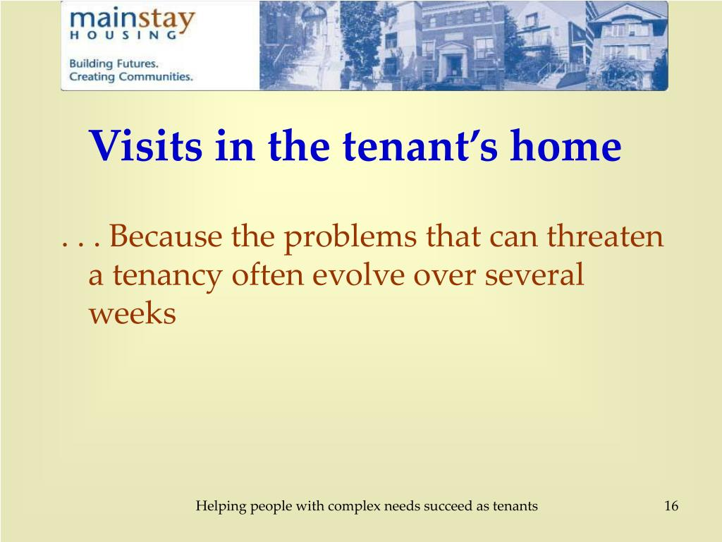 Visits in the tenant's home