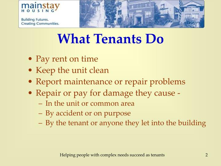 What tenants do