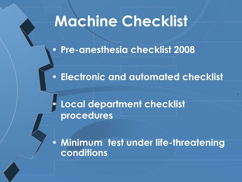 Machine Checklist
