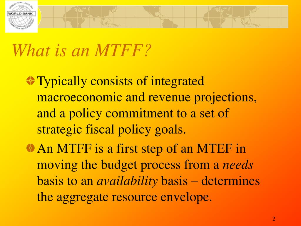What is an MTFF?