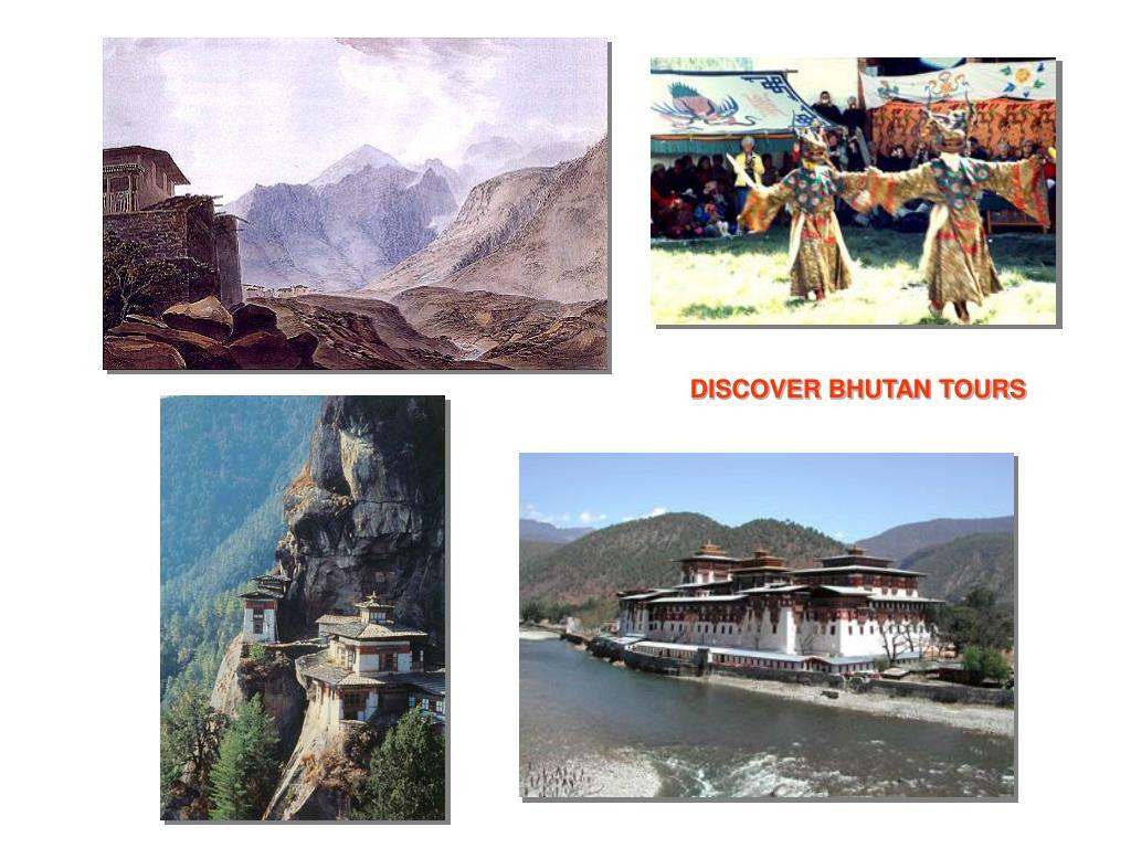 DISCOVER BHUTAN TOURS