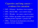 cigarettes and lung cancer evidence for causation