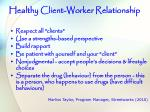 healthy client worker relationship