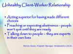 unhealthy client worker relationship