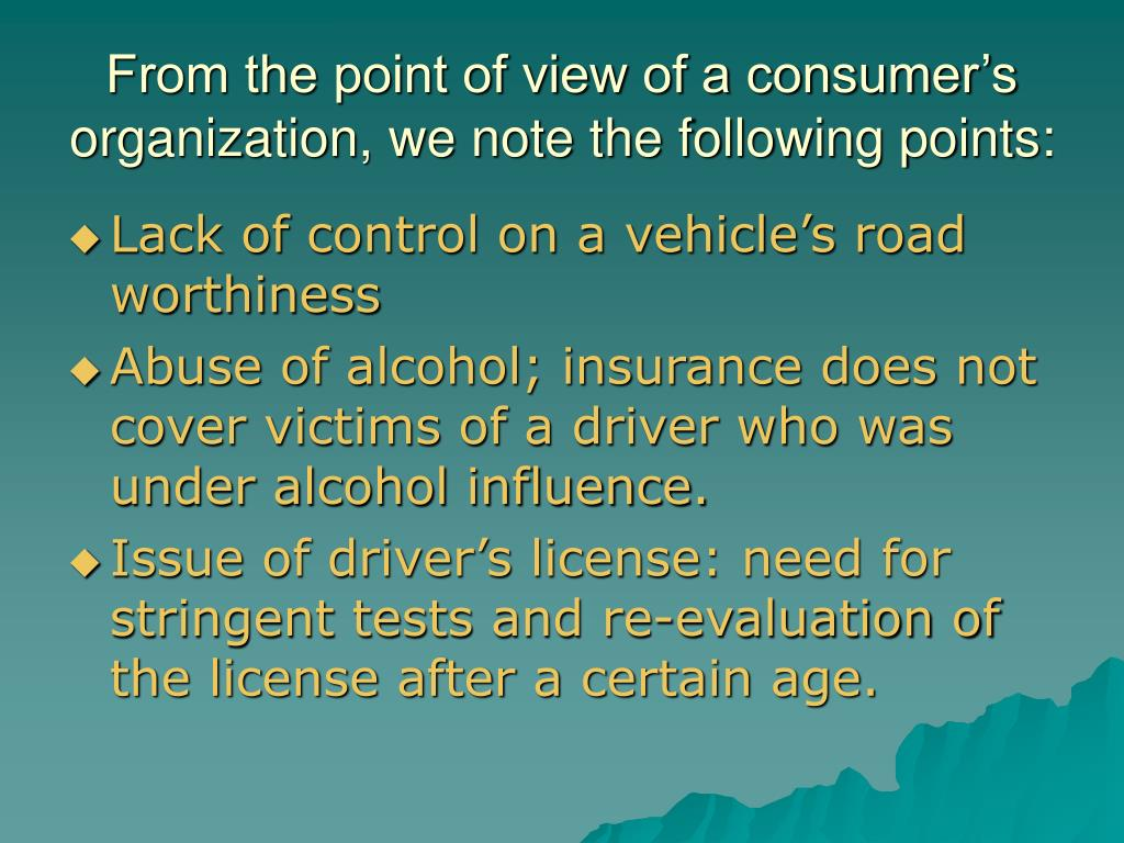 From the point of view of a consumer's organization, we note the following points: