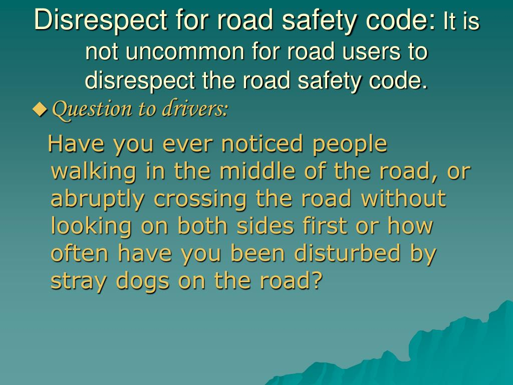 Disrespect for road safety code: