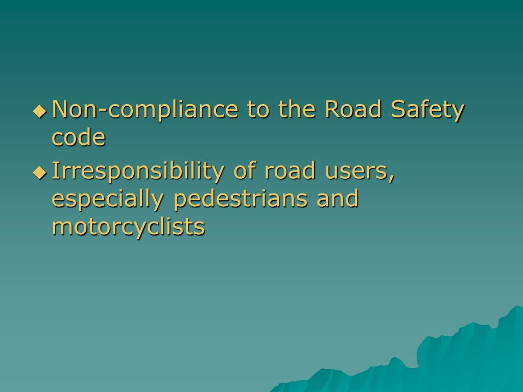 Non-compliance to the Road Safety code