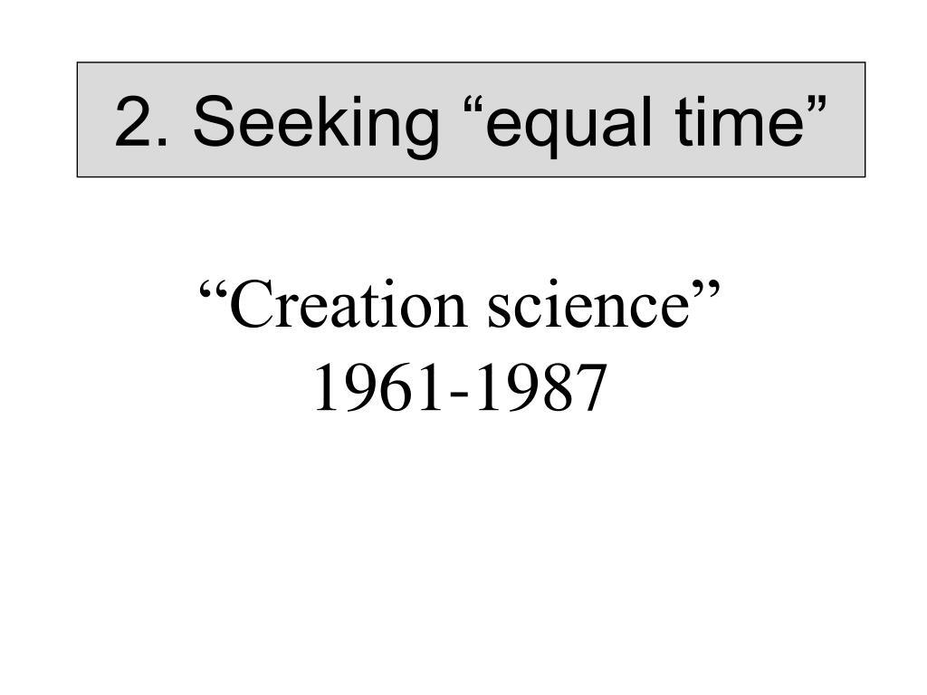 """2. Seeking """"equal time"""""""
