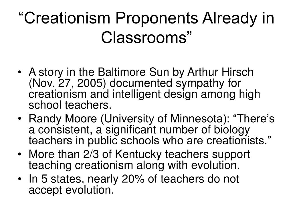 """Creationism Proponents Already in Classrooms"""
