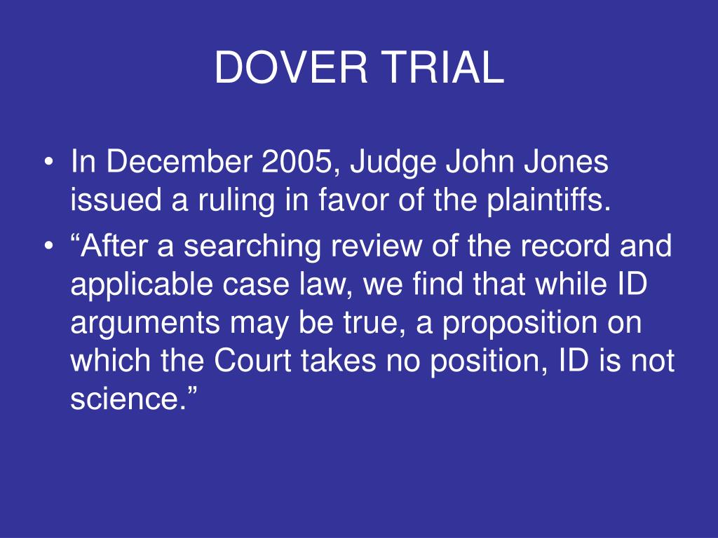 DOVER TRIAL