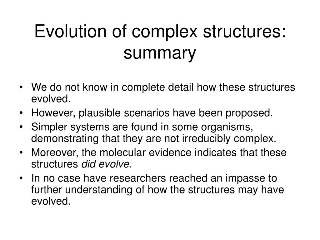 Evolution of complex structures: summary
