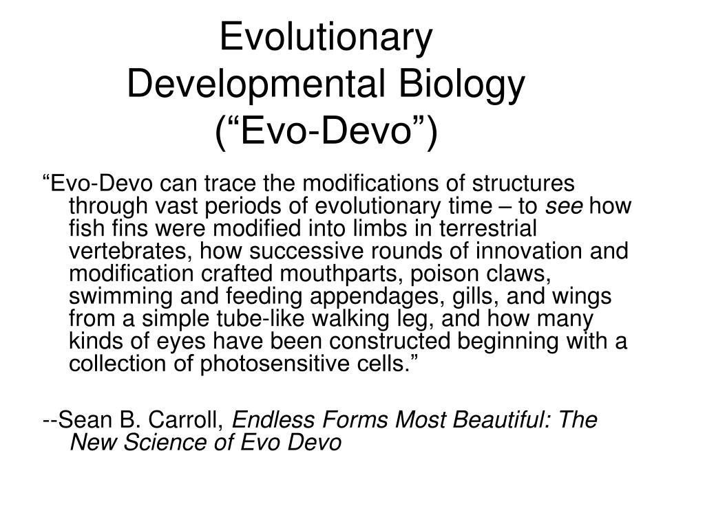 "Evolutionary Developmental Biology (""Evo-Devo"")"