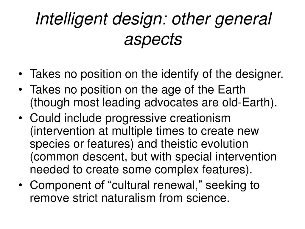 Intelligent design: other general aspects