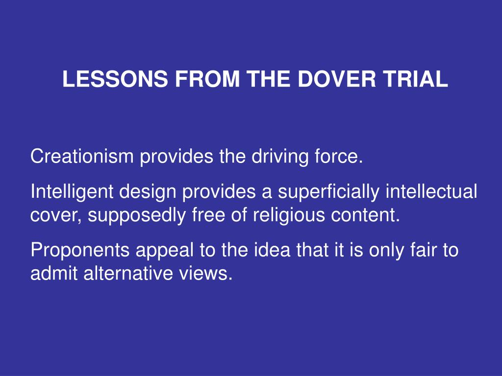LESSONS FROM THE DOVER TRIAL