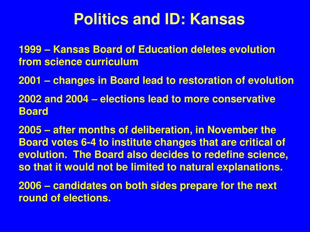Politics and ID: Kansas