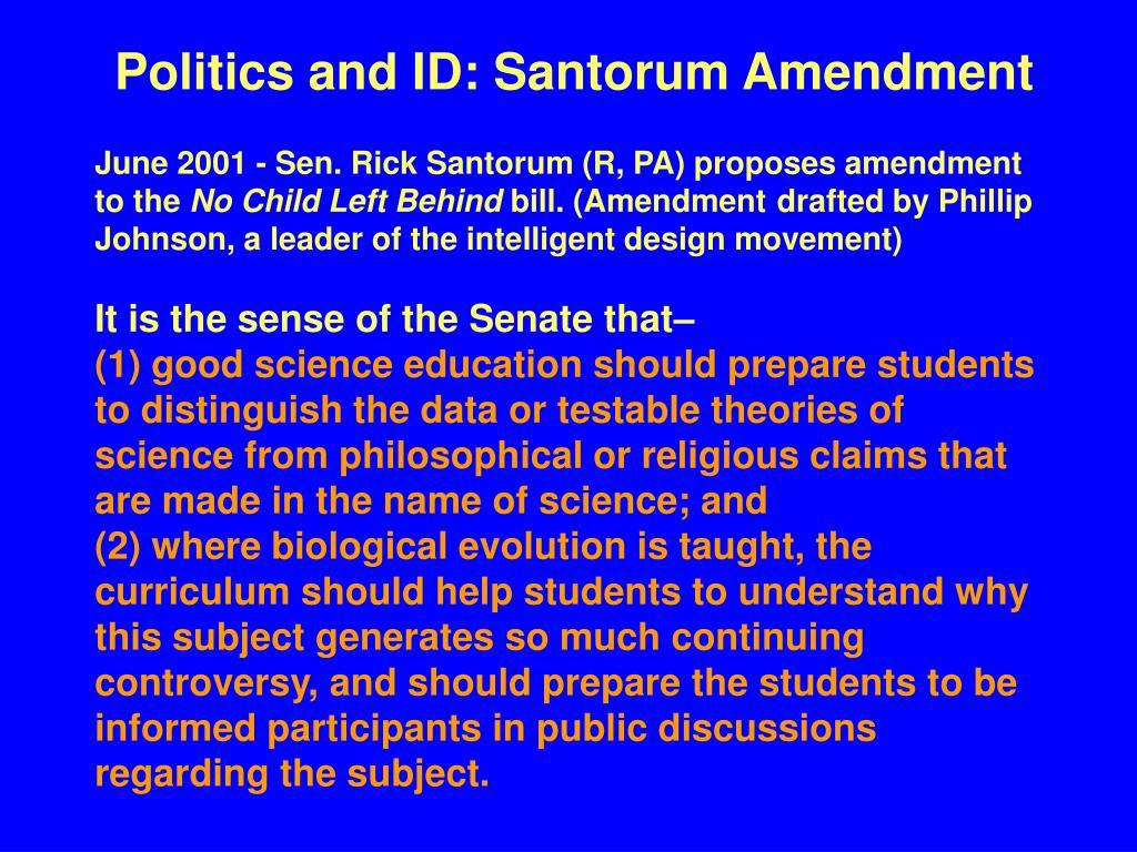 Politics and ID: Santorum Amendment