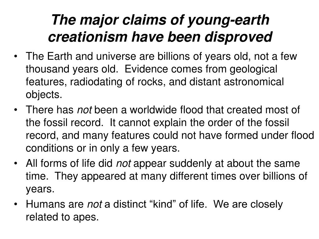 The major claims of young-earth creationism have been disproved