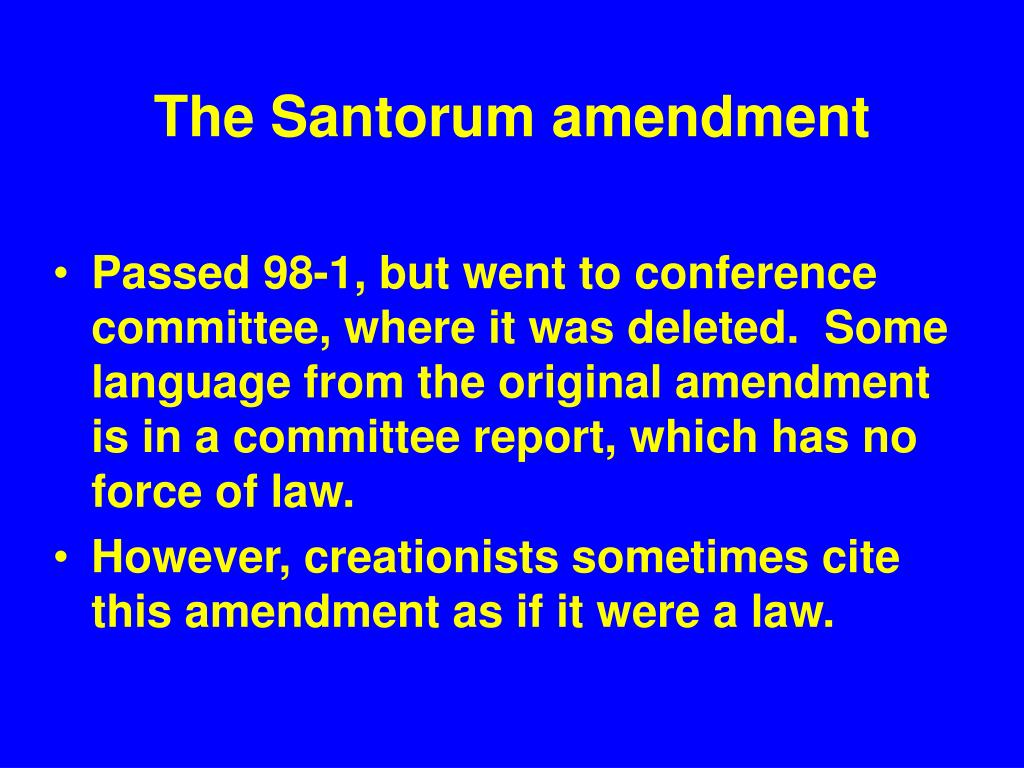 The Santorum amendment