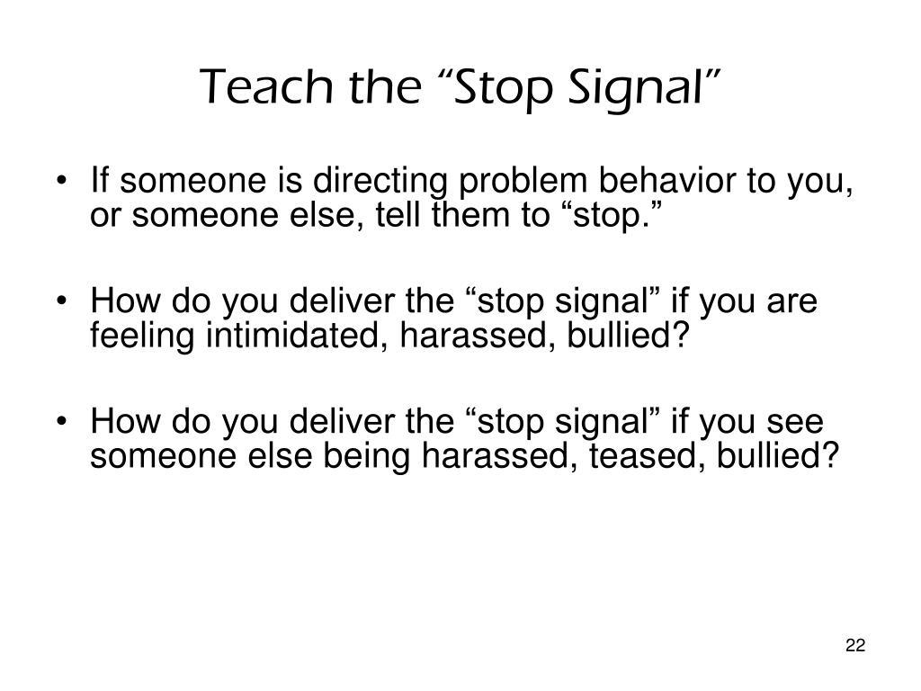 """Teach the """"Stop Signal"""""""