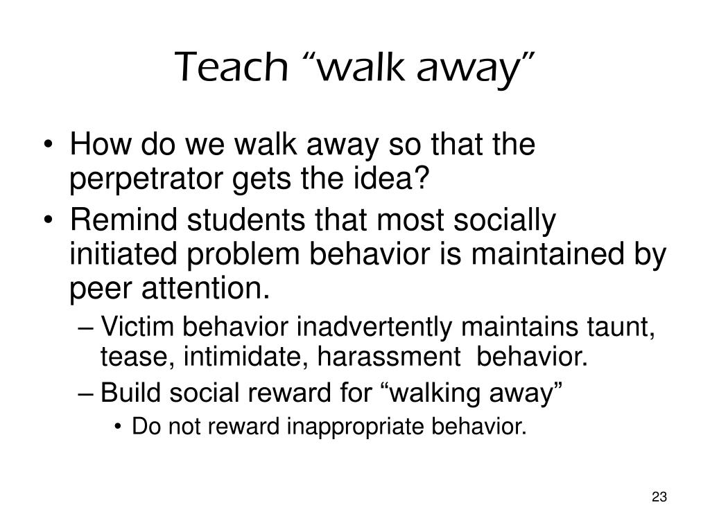 "Teach ""walk away"""