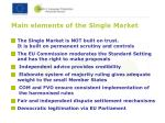 main elements of the single market