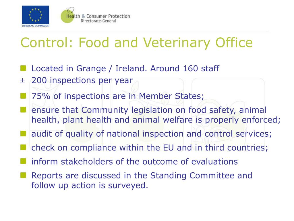 Control: Food and Veterinary Office