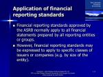 application of financial reporting standards