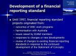 development of a financial reporting standard
