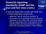 financial reporting standards gaap and the true and fair view cont