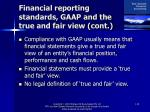 financial reporting standards gaap and the true and fair view cont18