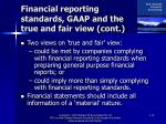 financial reporting standards gaap and the true and fair view cont19