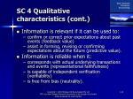 sc 4 qualitative characteristics cont