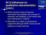 sc 6 influences on qualitative characteristics cont