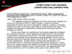 other cases that address labor code 5304 jurisdiction9
