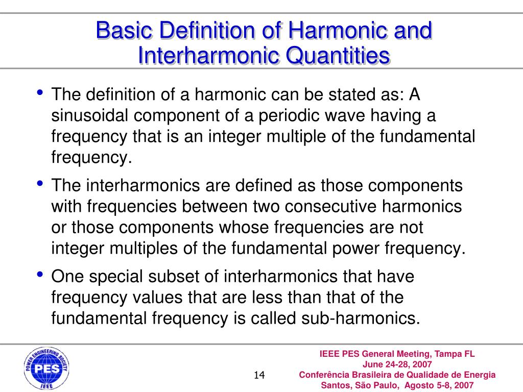 Basic Definition of Harmonic and Interharmonic Quantities