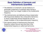 basic definition of harmonic and interharmonic quantities