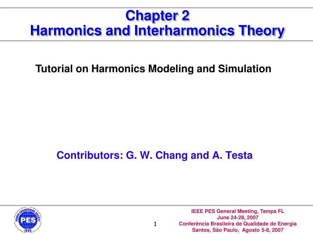 Tutorial on Harmonics Modeling and Simulation
