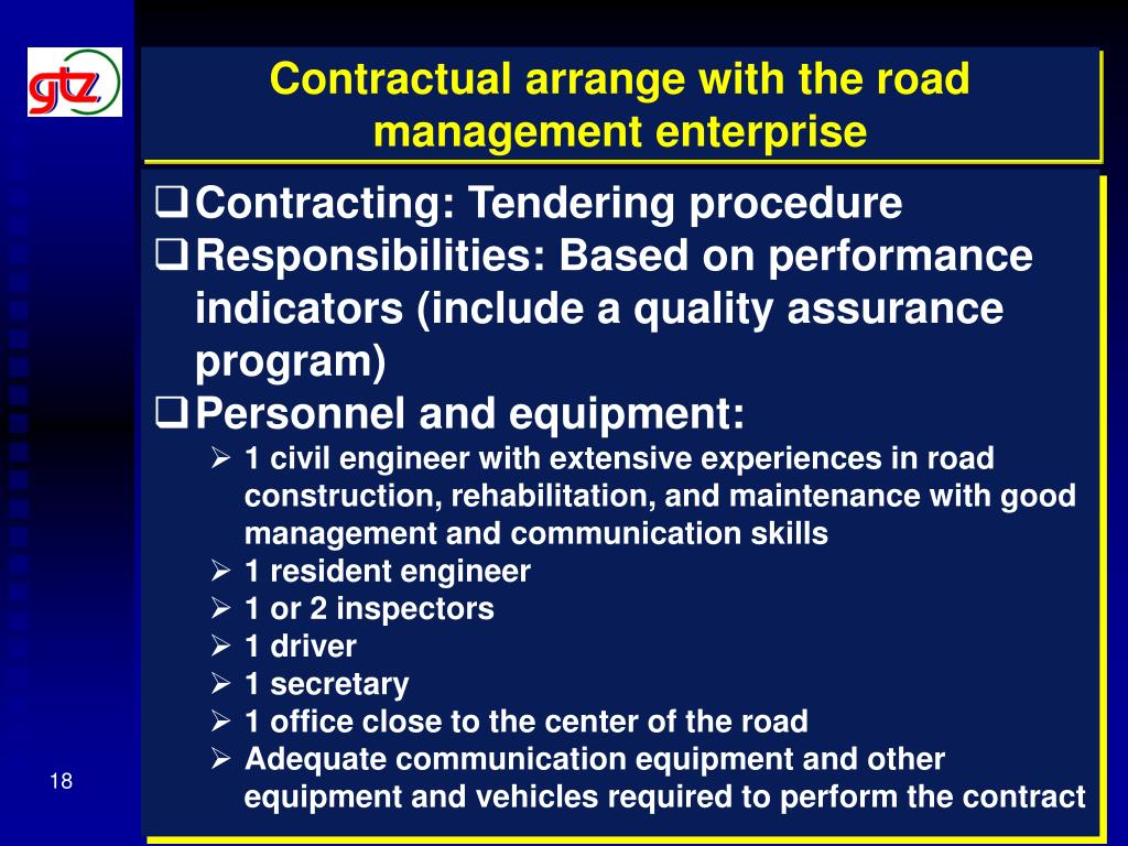 Contractual arrange with the road management enterprise