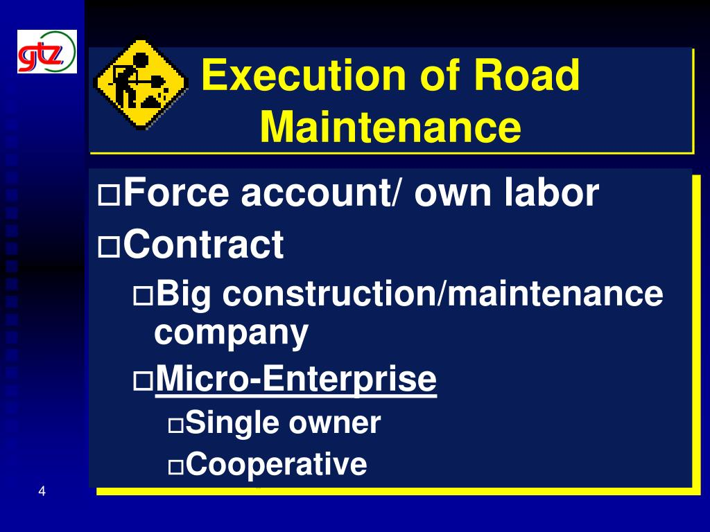 Execution of Road Maintenance