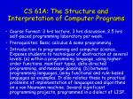 cs 61a the structure and interpretation of computer programs
