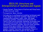 eecs 20 structure and interpretation of systems and signals