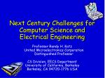 next century challenges for computer science and electrical engineering