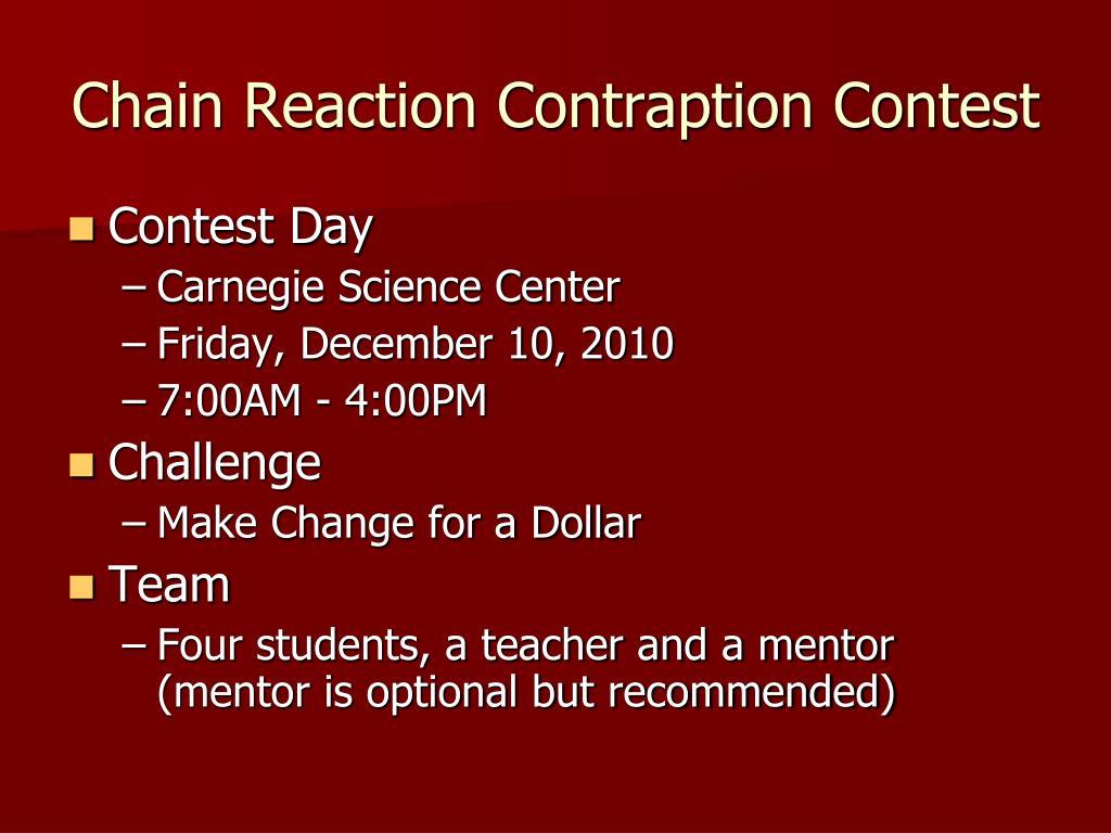 Chain Reaction Contraption Contest