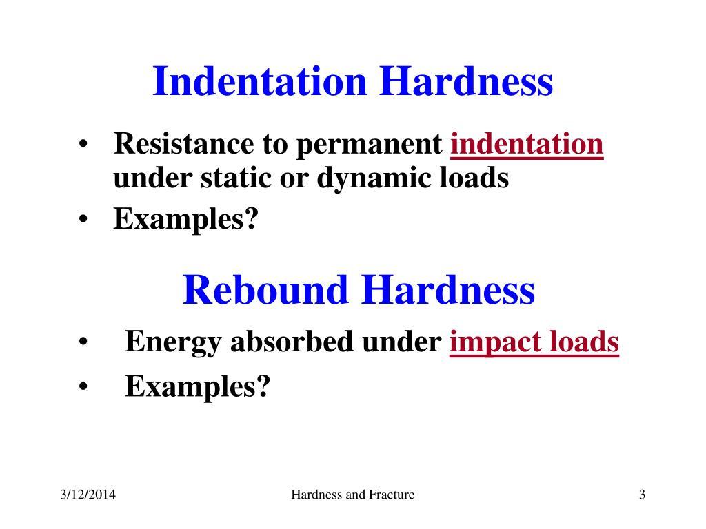Indentation Hardness