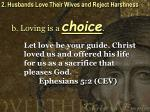 2 husbands love their wives and reject harshness12